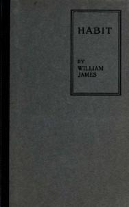 William James, Habit