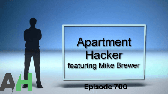 Episode 700 Apartment Hacker